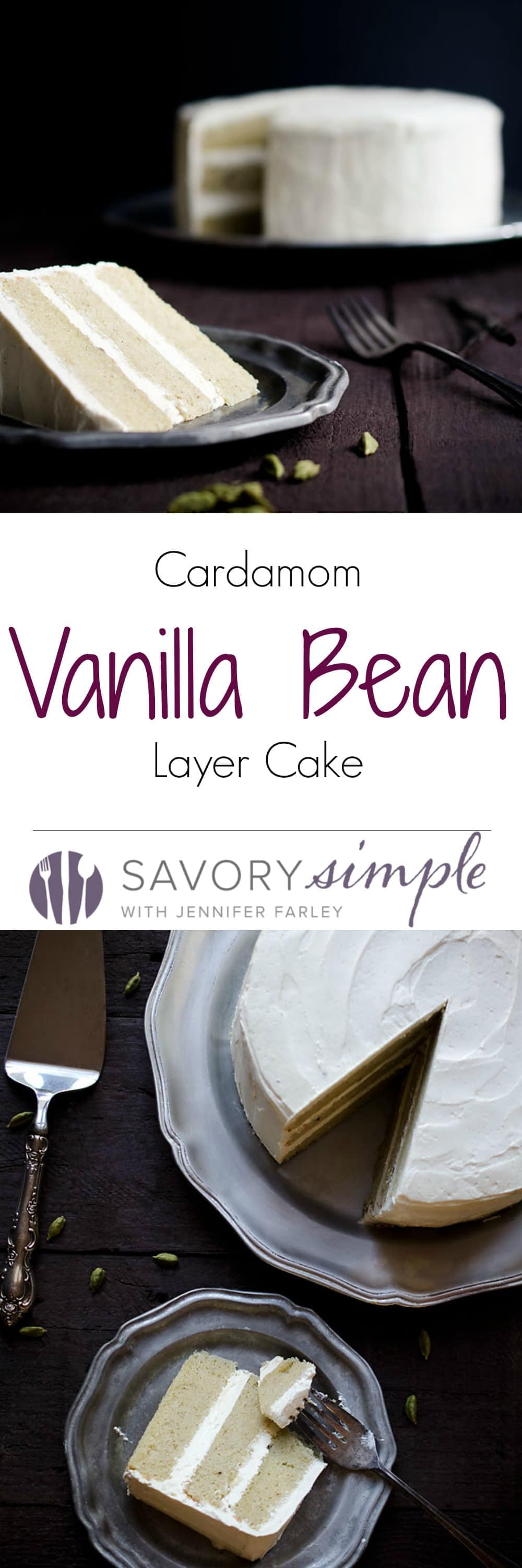 Cardamom Vanilla Bean Layer Cake - Savory Simple
