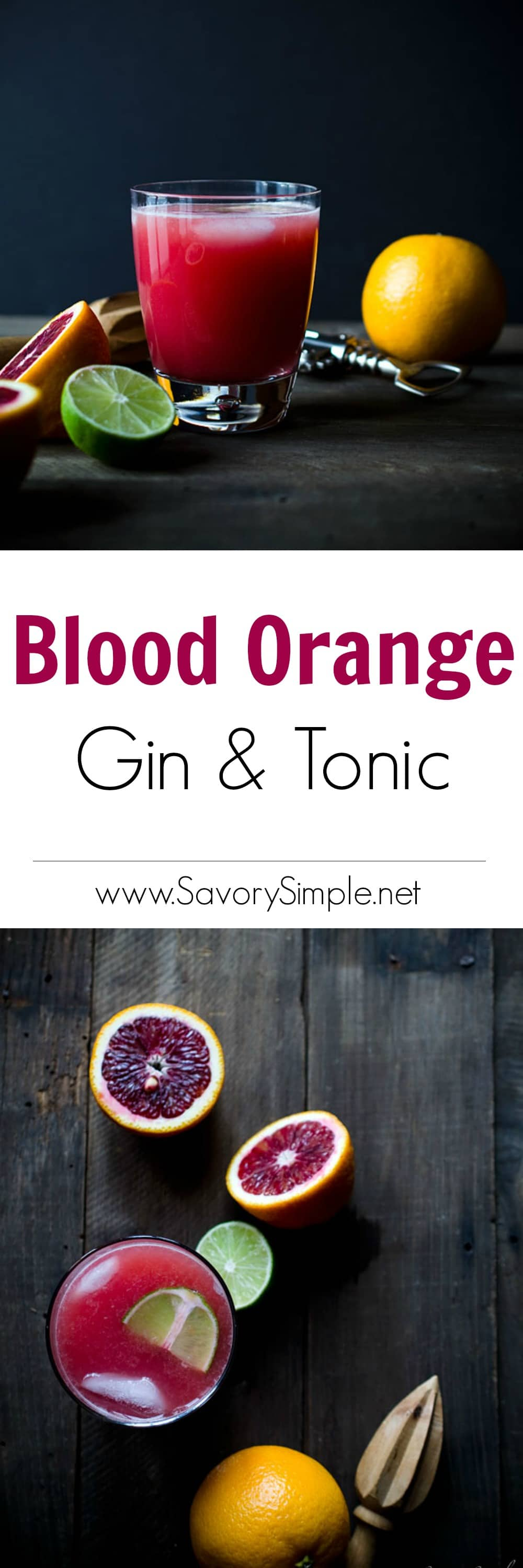 This Blood Orange Gin and Tonic is a vibrant, sweet and citrusy cocktail made with high quality ingredients! Get the recipe from SavorySimple.net.