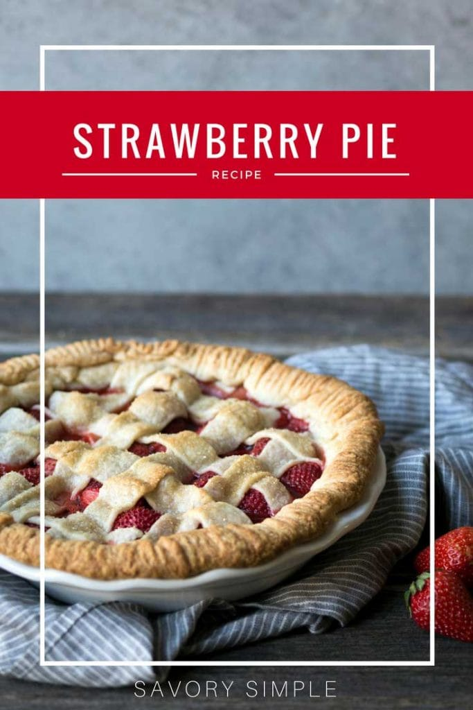 There's no better way to celebrate strawberry season than with this sweet strawberry pie!  It's a spring and summertime favorite around here. This strawberry pie recipe is simple to make and is wonderful served on its own or topped with a dollop of freshly whipped cream!