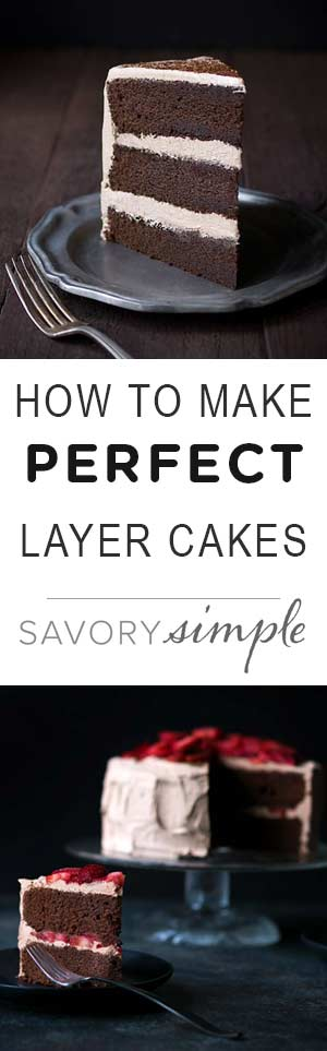 Learn how to make perfect layer cakes every time with this tutorial from Savory Simple!