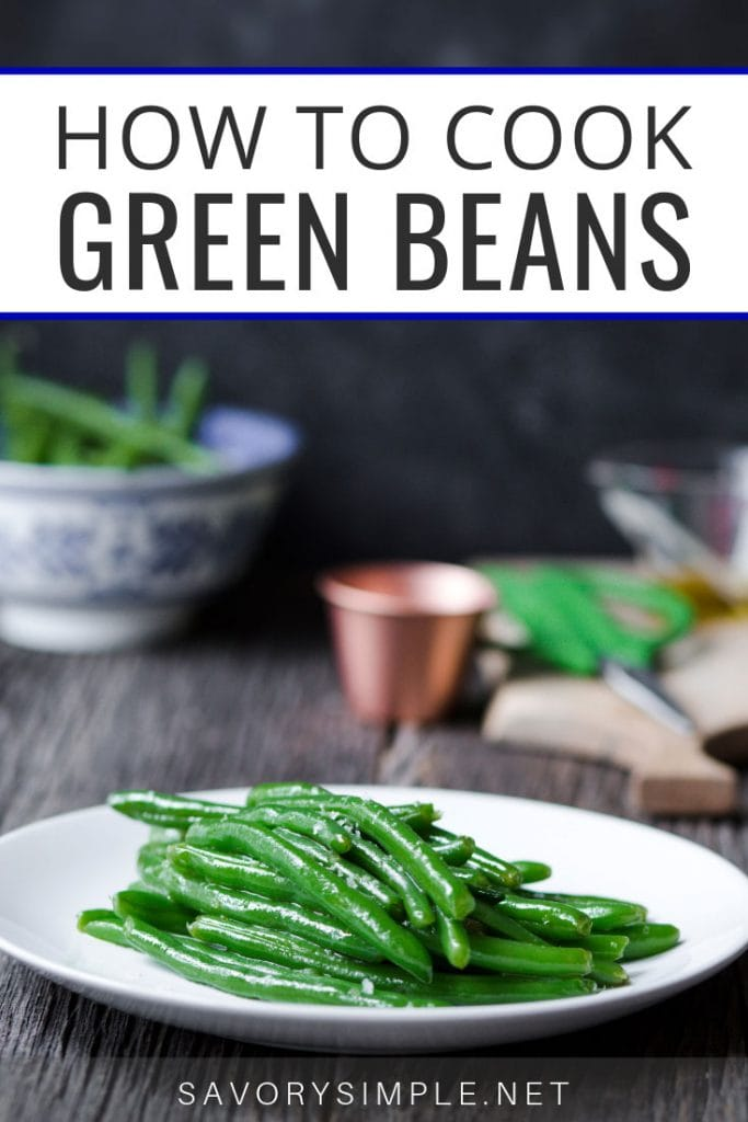 How to Cook Green Beans collage