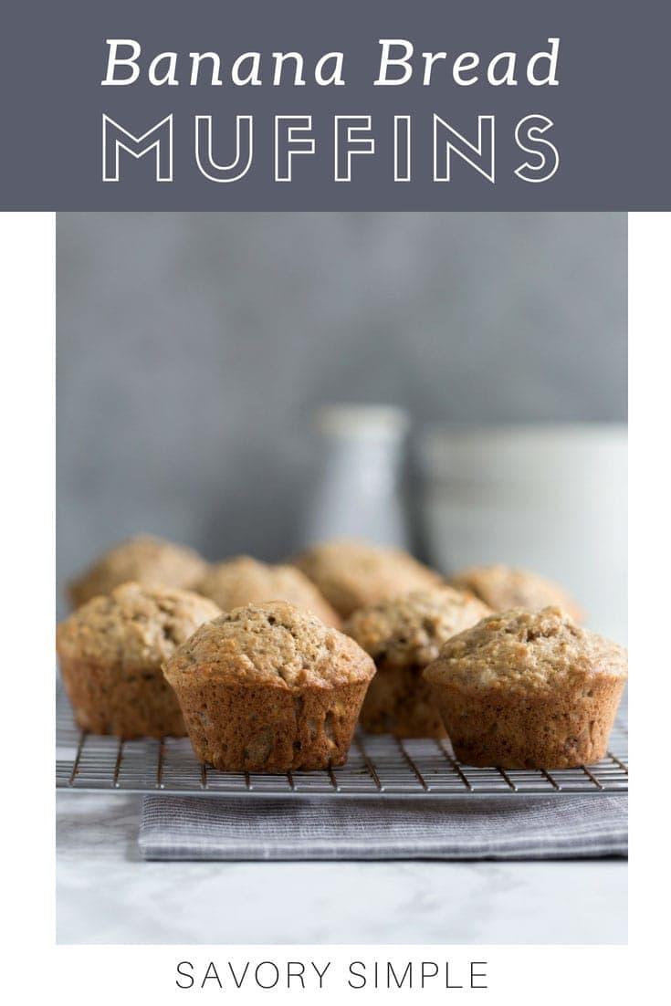 If you love banana bread, don't miss these fabulous banana bread muffins! #bananabread #muffins #breakfastmuffins #grabandgo #SavorySimple