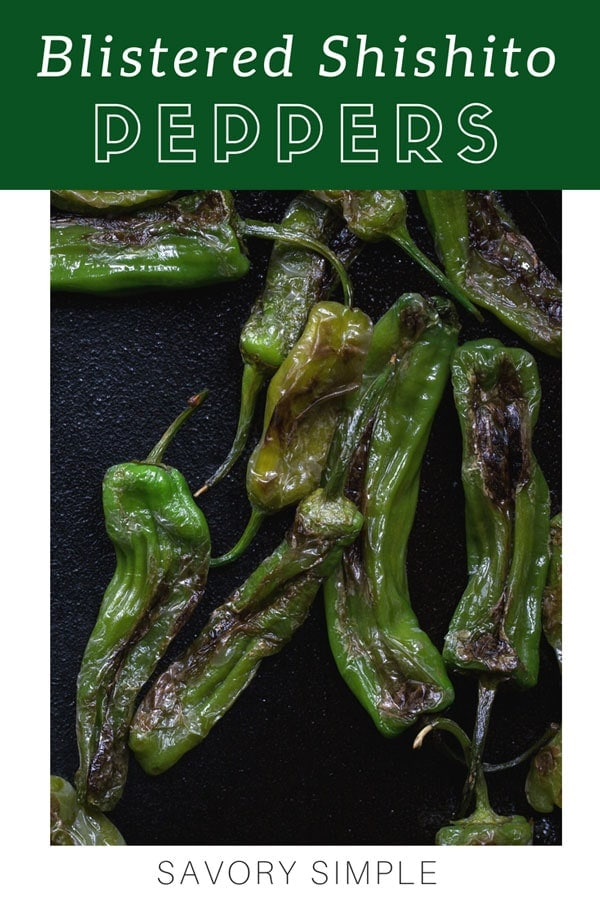 Shishito peppers are the perfect appetizer; they're delicate and mild, with a hint of sweetness and heat. They come together quickly on the stovetop and are wonderful with a squeeze of fresh lemon and a pinch of salt. Try them with this quick and easy Sriracha aioli saice! #blisteredshishitopeppers #shishitopeppers #sriracha #aioli #savorysimple