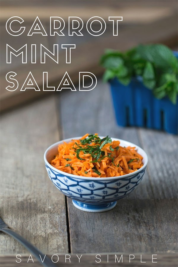 This quick and easy carrot salad with fresh mint is light, refreshing, and makes an especially wonderful accompaniment to poultry dishes. #carrot #salad #savorysimple #sidedish