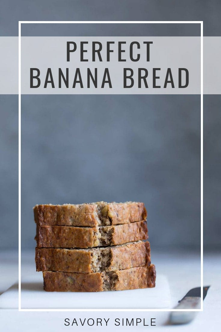 Overripe bananas are the key ingredient in this classic banana bread recipe! It's perfectly moist with just the right amount of sweetness. #bananabread #quickbread #easyrecipe #savorysimple