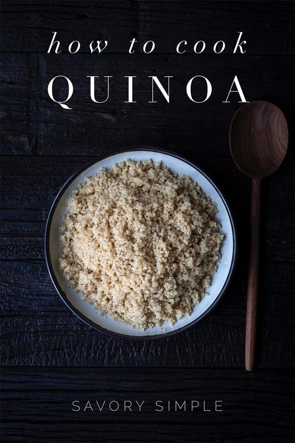 "Quinoa photo with text overlay ""How to Cook Quinoa"""