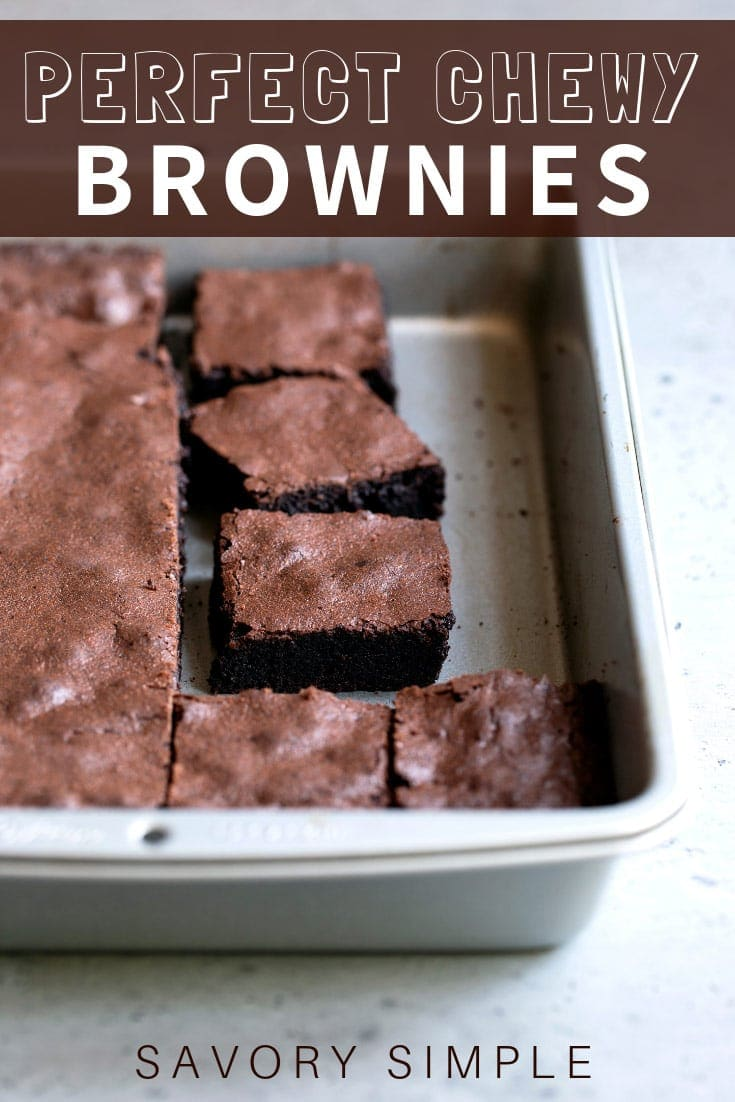 There's nothing quite like soft, chewy, fudge-like, homemade brownies. Learn how to make brownies from scratch with this easy recipe! #brownies #homemadebrownies #chocolate #savorysimple