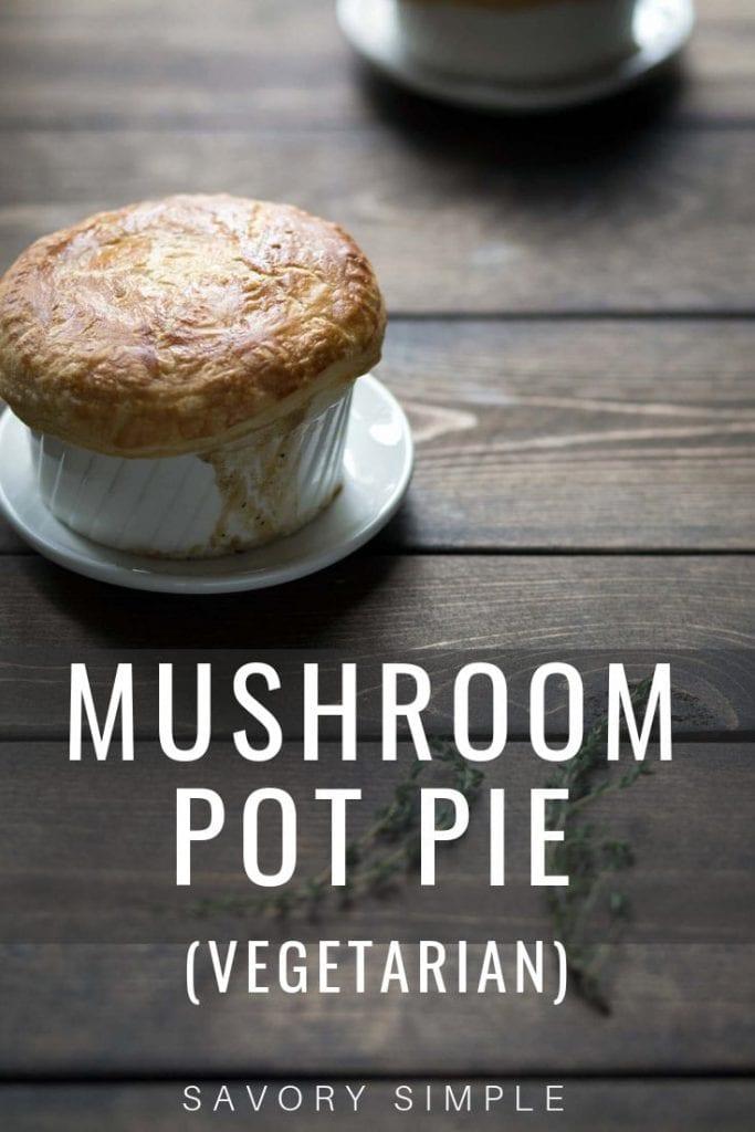 Mushroom Pot Pie with Text Overlay