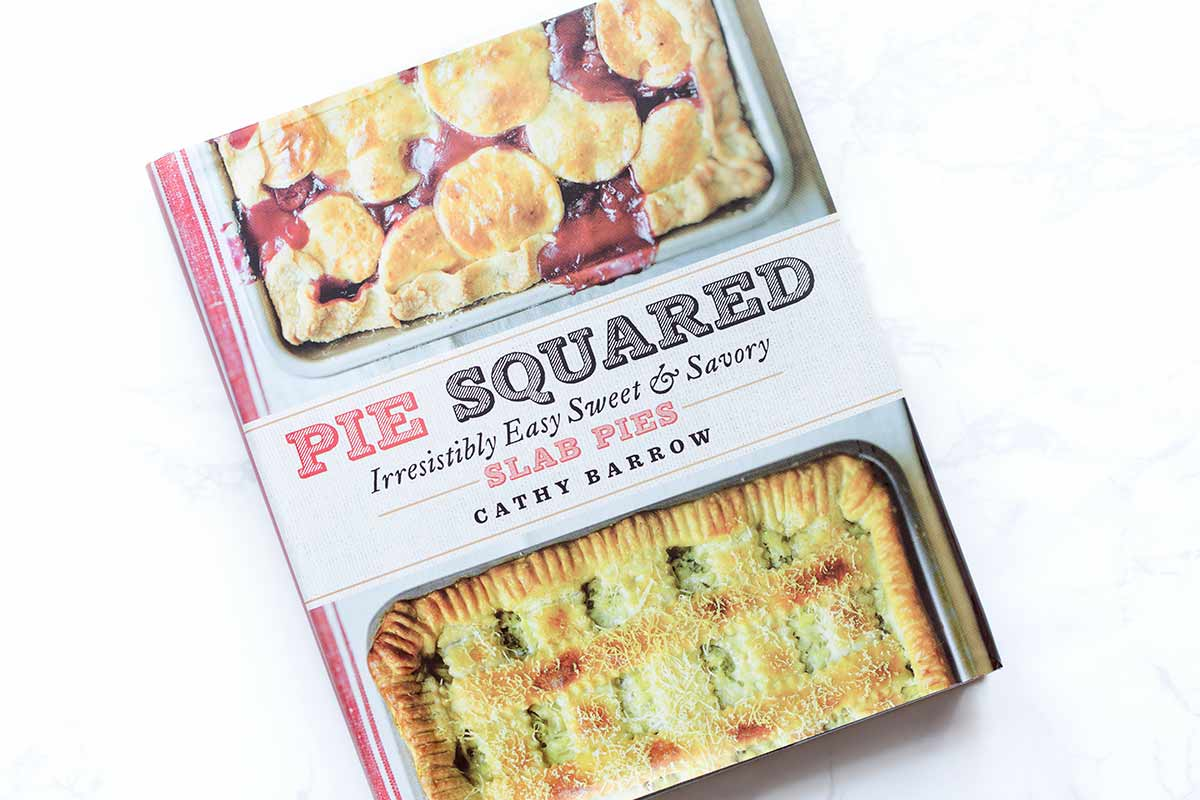 Pie Squared Cookbook by Cathy Barrow