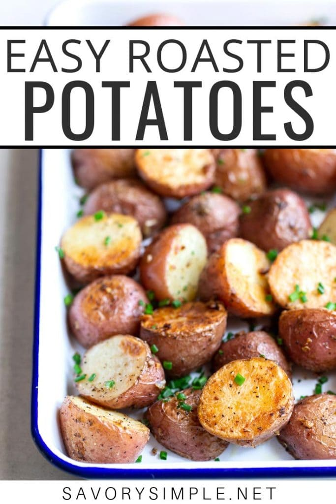 It doesn't get any better than this easy oven-roasted potatoes recipe! Olive oil, garlic, chives, salt and pepper are all you need to make these crispy roasted potatoes taste amazing.
