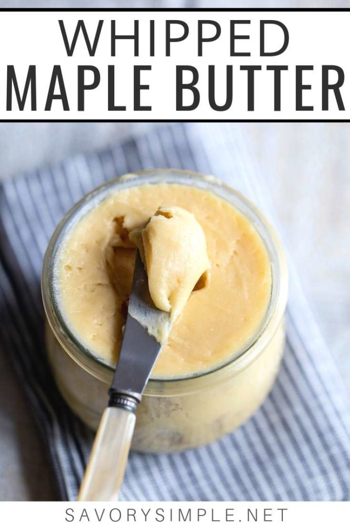 This Whipped Maple Butter Recipe is incredible on biscuits, toast or dinner rolls. Only 2 ingredients!
