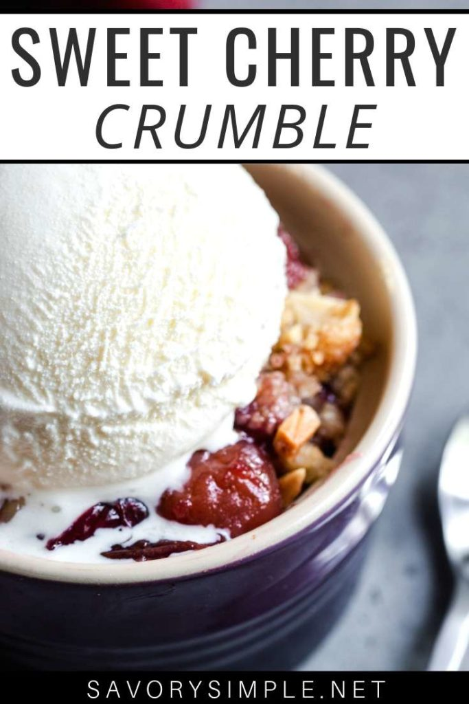 """cherry crisp recipe in a bowl topped with ice cream, plus text overlay that reads """"sweet cherry crumble"""""""